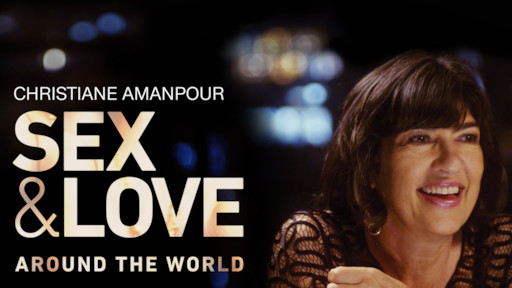 Sex and Love by Christiane Amanpour Netflix